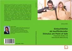 Capa do livro de Einkaufskörbe als kauffördernder Stimulus am Point of Sale