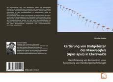 Copertina di Kartierung von Brutgebieten des Mauerseglers (Apus apus)in Eberswalde