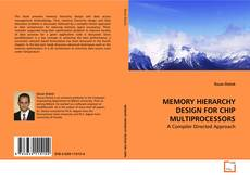 Bookcover of MEMORY HIERARCHY DESIGN FOR CHIP MULTIPROCESSORS