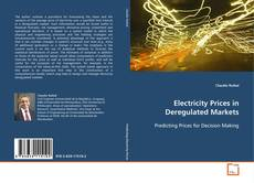 Couverture de Electricity Prices in Deregulated Markets