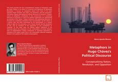 Обложка Metaphors in Hugo Chávez's Political Discourse