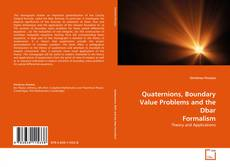 Bookcover of Quaternions, Boundary Value Problems and the Dbar Formalism