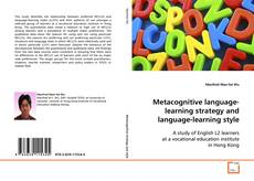 Bookcover of Metacognitive language-learning strategy and language-learning style