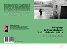 Capa do livro de Kulturpflege der Ungarndeutschen im 21. Jahrhundert in Moor