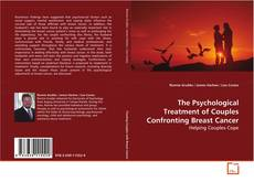 Capa do livro de The Psychological Treatment of Couples Confronting Breast Cancer