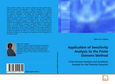 Copertina di Application of Sensitivity Analysis to the Finite Element Method