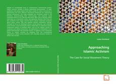 Approaching Islamic Activism的封面