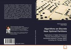 Bookcover of Algorithms on Discrete  Near Optimal Partitions