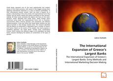 Bookcover of The International Expansion of Greece's Largest Banks
