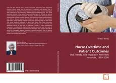 Borítókép a  Nurse Overtime and Patient Outcomes - hoz