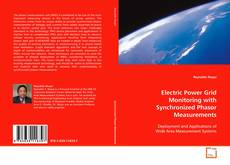 Couverture de Electric Power Grid Monitoring with Synchronized Phasor Measurements