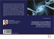 Bookcover of Genetische Lernverfahren und Multiagentensysteme