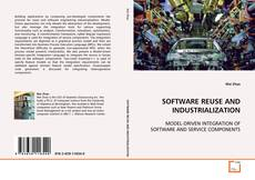 Bookcover of SOFTWARE REUSE AND INDUSTRIALIZATION