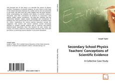 Couverture de Secondary School Physics Teachers' Conceptions of Scientific Evidence: