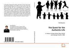 Copertina di The Quest for the Authentic Life