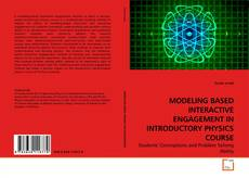 Portada del libro de MODELING BASED INTERACTIVE ENGAGEMENT IN INTRODUCTORY PHYSICS COURSE