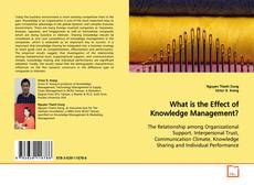 Bookcover of What is the Effect of Knowledge Management?