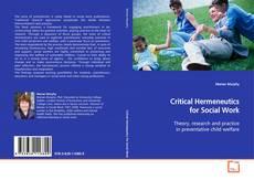 Bookcover of Critical Hermeneutics for Social Work