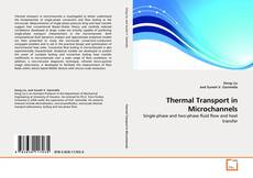 Couverture de Thermal Transport in Microchannels