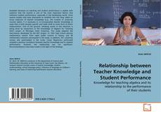 Bookcover of Relationship between Teacher Knowledge and Student Performance