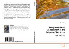 Ecosystem-Based Management in the Colorado River Delta的封面