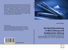 Обложка Die Berichterstattung in BILD-Zeitung und Süddeutsche Zeitung