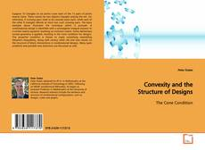 Обложка Convexity and the Structure of Designs