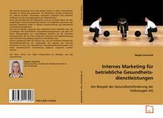 Capa do livro de Internes Marketing für betriebliche Gesundheits- dienstleistungen