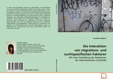 Buchcover von Die Interaktion von migrations- und suchtspezifischen Faktoren