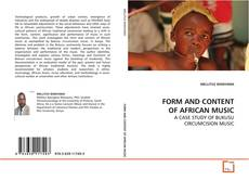 Bookcover of FORM AND CONTENT OF AFRICAN MUSIC