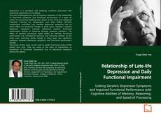 Bookcover of Relationship of Late-life Depression and Daily Functional Impairment