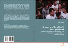 Bookcover of Drogen und Geschlecht im Jugendalter
