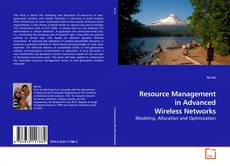 Resource Management in Advanced Wireless Networks的封面