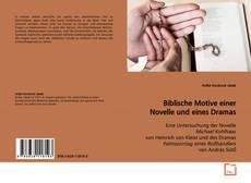 Borítókép a  Biblische Motive einer Novelle und eines Dramas - hoz