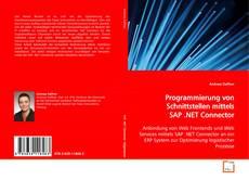 Couverture de Programmierung von Schnittstellen mittels SAP .NET Connector