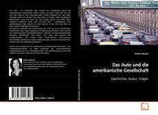 Bookcover of Das Auto und die amerikanische Gesellschaft