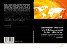 Buchcover von Westdeutsche Wirtschaft und Entwicklungspolitik in den 1960er-Jahren