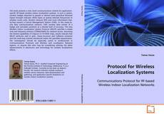Bookcover of Protocol for Wireless Localization Systems