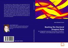 Couverture de Beating the Doctoral Dropout Rate