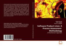 Bookcover of Software Product Lines: A Process Assessment  Methodology