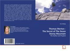Thomas Merton - The Secret of The Seven Storey Mountain kitap kapağı