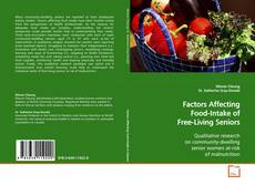 Couverture de Factors Affecting Food-Intake of Free-Living Seniors