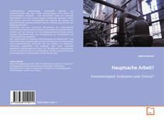 Bookcover of Hauptsache Arbeit?