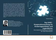 Buchcover von Das KJHG - Kooperationsauftrag für Kindertagesstätten und Jugendämter