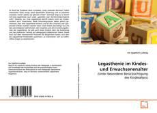 Bookcover of Legasthenie im Kindes- und Erwachsenenalter