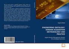 Buchcover von ENGINEERING ONTOLOGY: DOMAIN ACQUISITION METHODOLOGY AND PRACTICE
