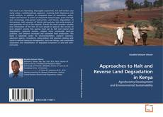 Bookcover of Approaches to Halt and Reverse Land Degradation in Kenya