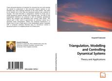 Borítókép a  Triangulation, Modelling and Controlling Dynamical Systems - hoz