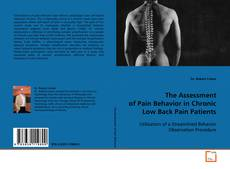 Bookcover of The Assessment of Pain Behavior in Chronic Low Back Pain Patients