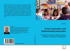 Bookcover of Direct Instruction and Child-Initiated Instruction
